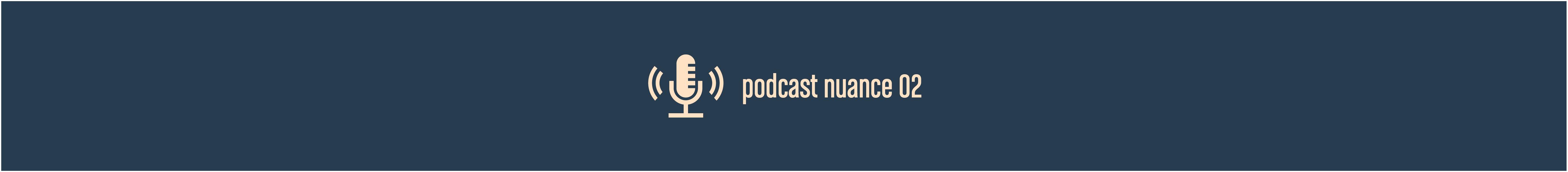 Nuance 02 – User Journey und User Engagement – Episode