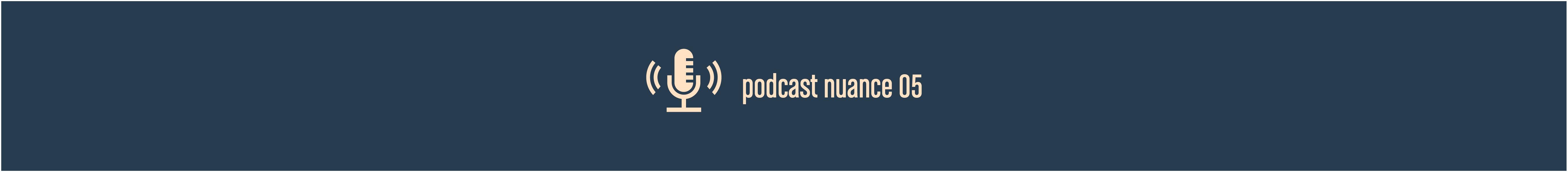 Nuance 05 – Deep Dive Investment – Episode