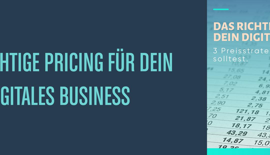DAS RICHTIGE PRICING FÜR DEIN DIGITALES BUSINESS